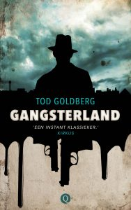 Goldberg_GANGSTERLAND_Dutch_Uitgeverij Q_January 2016