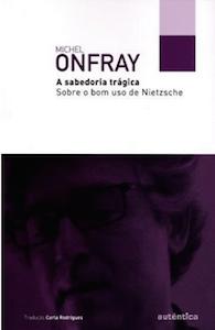 Onfray_Sagesse Tragique_Brazil_cover