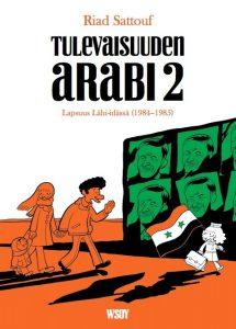 Sattouf_THE ARAB OF THE FUTURE 2_Finnish Cover