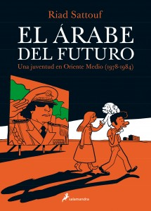 Sattouf_THE ARAB OF THE FUTURE vol 1_Spanish cover_Salamandra_March2015