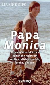 sips_monica-my-father_germany_droemer-knaur-verlag_september-2016