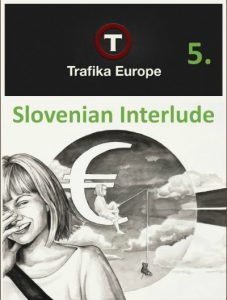 Issue #5: Slovenian Interlude