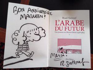 My birthday copy of the successful L'ARABE DU FUTUR